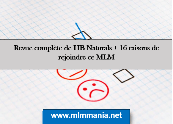HB Naturals avis 2020 – revue et les raisons de rejoindre ce MLM sérieux
