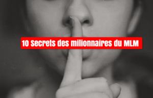 Leader MLM – 10 secrets des millionnaires du MLM