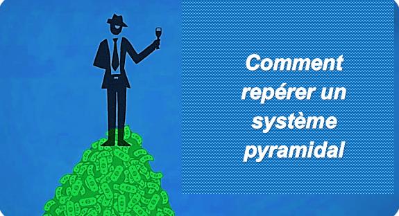 Vente pyramidale: Comment ne plus se faire avoir par ces systèmes